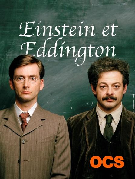 OCS - Einstein et Eddington
