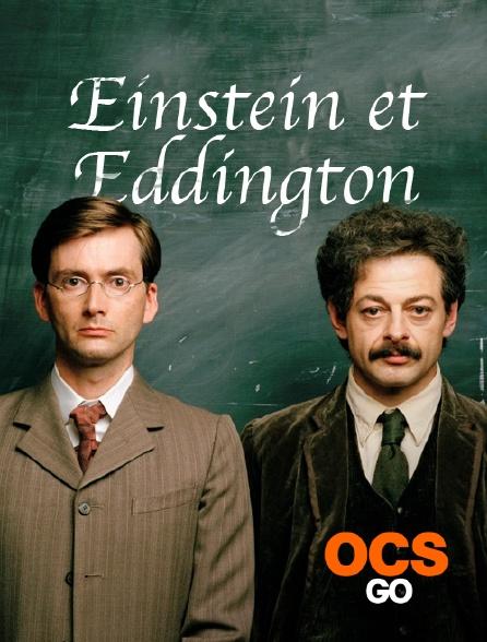 OCS Go - Einstein et Eddington