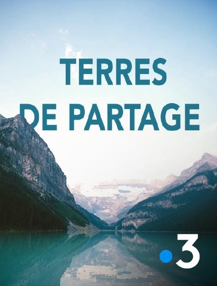 France 3 - Terres de partage