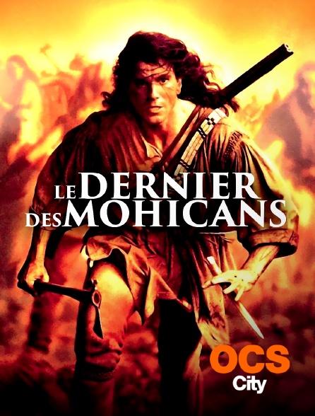 OCS City - Le dernier des Mohicans