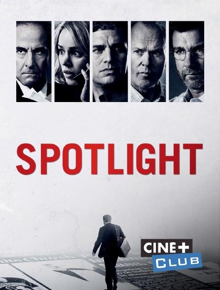 Ciné+ Club - Spotlight