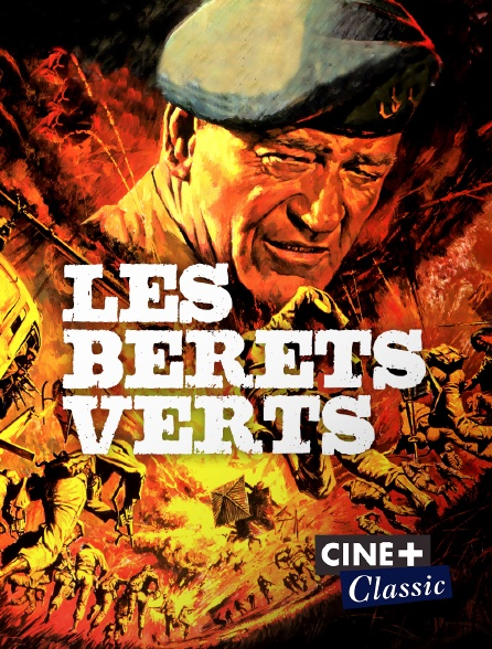 Ciné+ Classic - Les bérets verts en replay