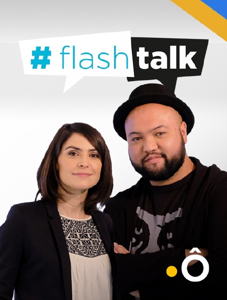 France Ô - #Flash Talk