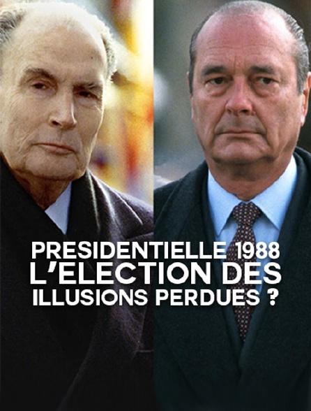 Présidentielle 1988, l'élection des illusions perdues ?