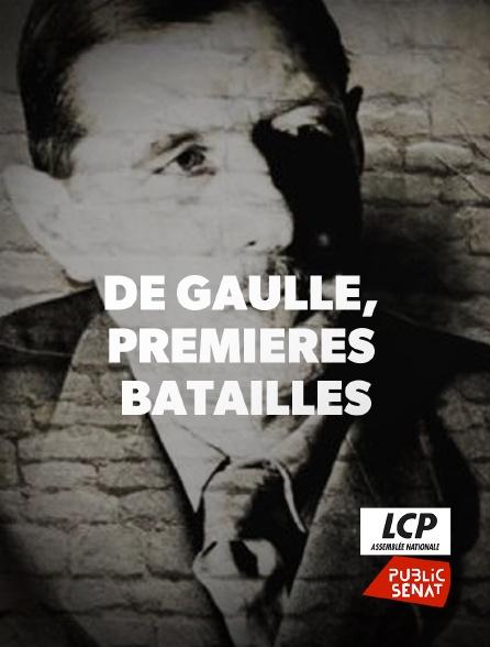LCP Public Sénat - De Gaulle, premières batailles