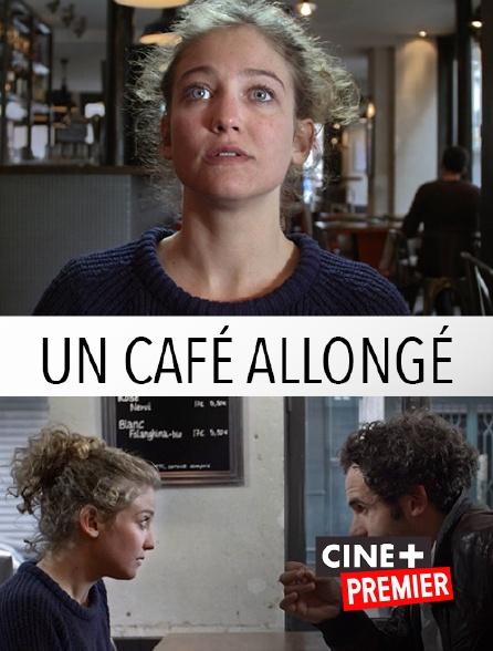 Ciné+ Premier - Un café allongé