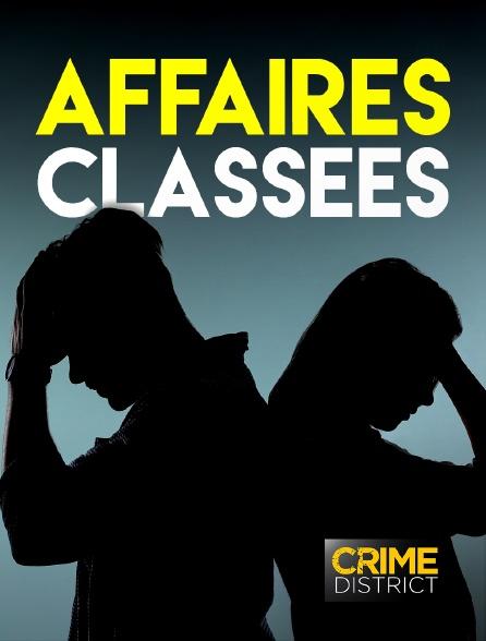 Crime District - Affaires classées en replay