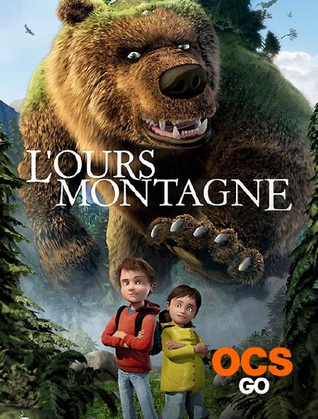 OCS Go - L'ours montagne