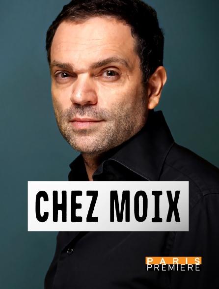 Paris Première - Chez Moix