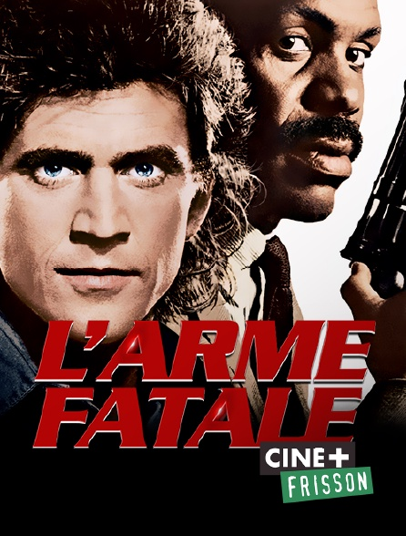 Ciné+ Frisson - L'arme fatale