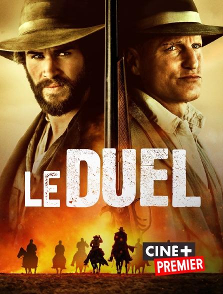 Ciné+ Premier - Le duel