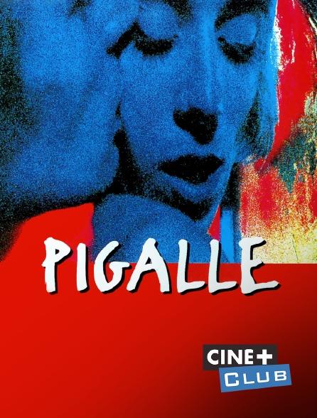 Ciné+ Club - Pigalle
