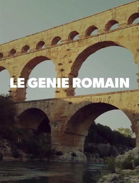 Le génie romain