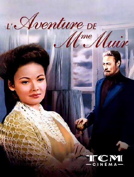 TCM Cinéma - L'aventure de Madame Muir