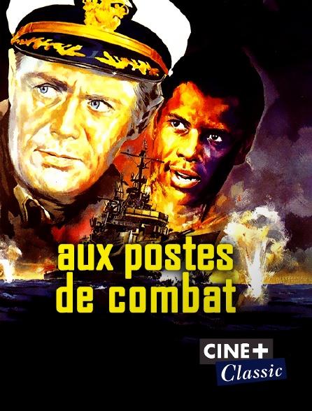 Ciné+ Classic - Aux postes de combat