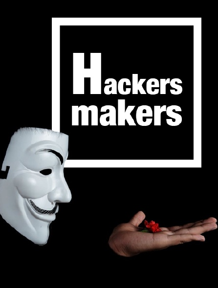Hackers Makers