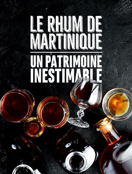 Le rhum de Martinique, un patrimoine inestimable