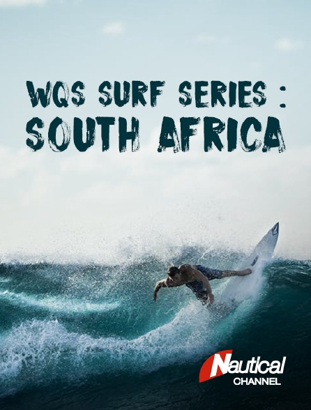 Nautical Channel - WQS Surf Series : South Africa