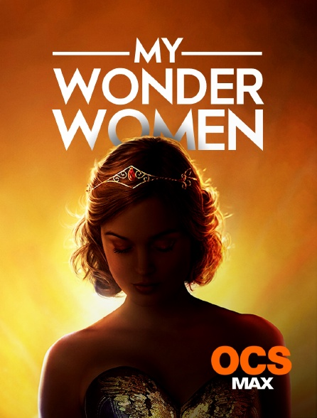 OCS Max - My Wonder Women
