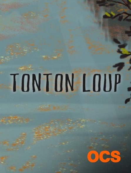 OCS - Tonton Loup