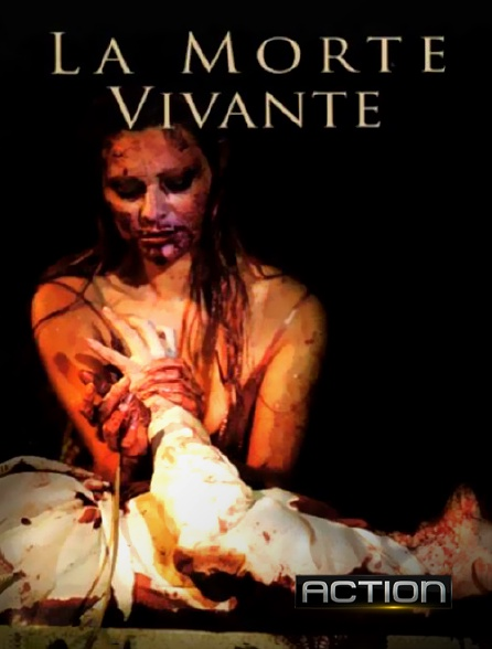 Action - La morte vivante