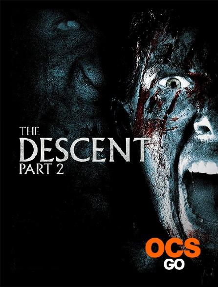 OCS Go - The Descent : Part 2