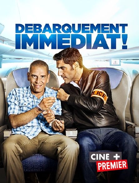 Ciné+ Premier - Débarquement immédiat !