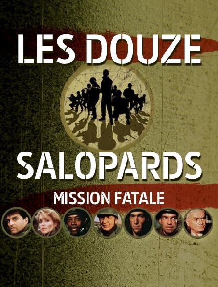 FATALE DOUZE TÉLÉCHARGER LES GRATUITEMENT MISSION SALOPARDS