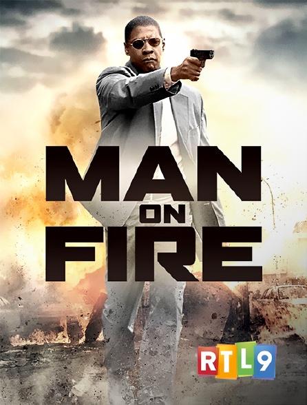 RTL 9 - Man on Fire