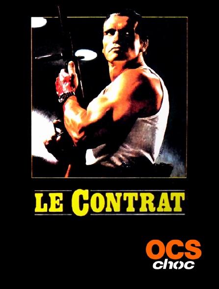 OCS Choc - Le contrat