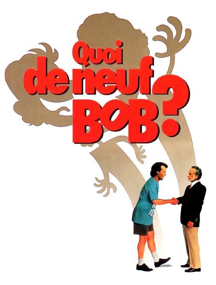 Quoi de neuf, Bob ?