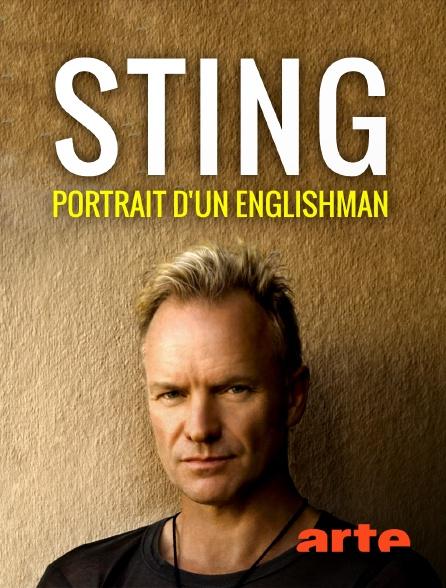 Arte - Sting, portrait d'un Englishman
