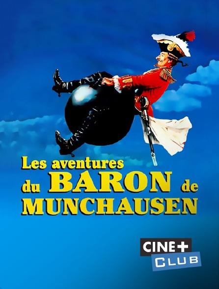 Ciné+ Club - Les aventures du baron de Münchhausen