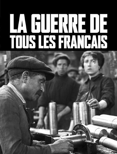La guerre de tous les Français