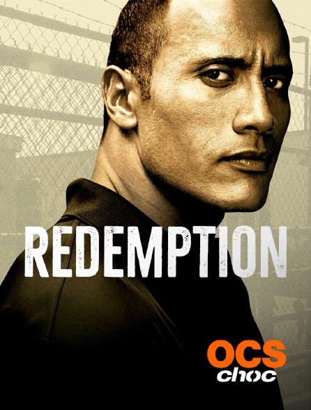OCS Choc - Rédemption