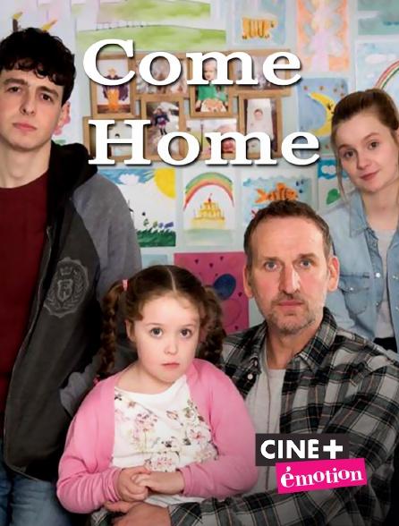 Ciné+ Emotion - Come Home