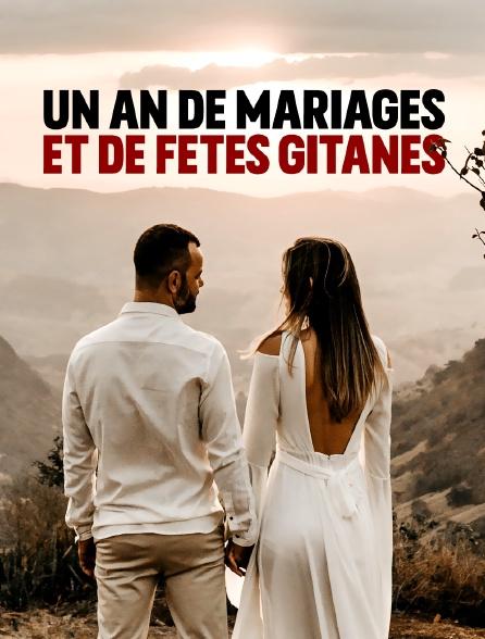 Un an de mariages et de fêtes gitanes