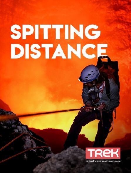 Trek - Spitting Distance