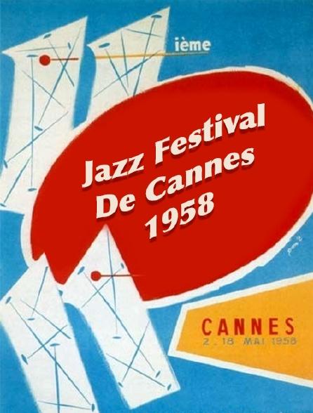 Jazz festival de Cannes 1958