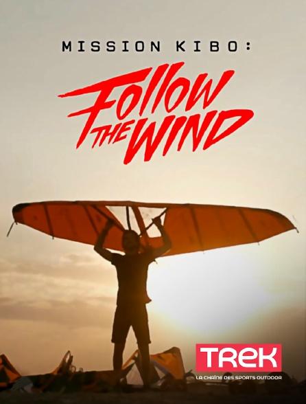 Trek - Follow the Wind