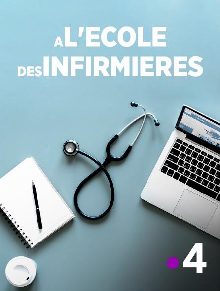 France 4 - A l'école des infirmières