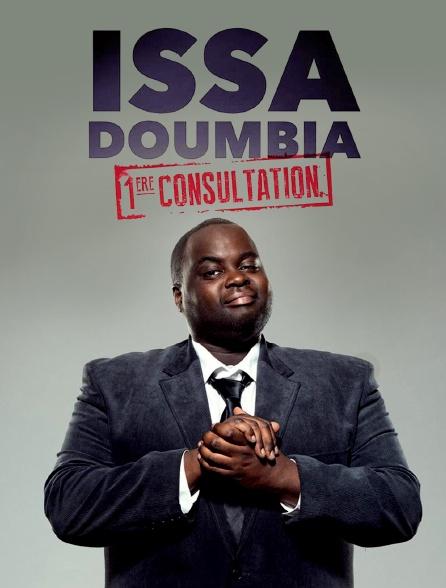 Issa Doumbia : Première consultation