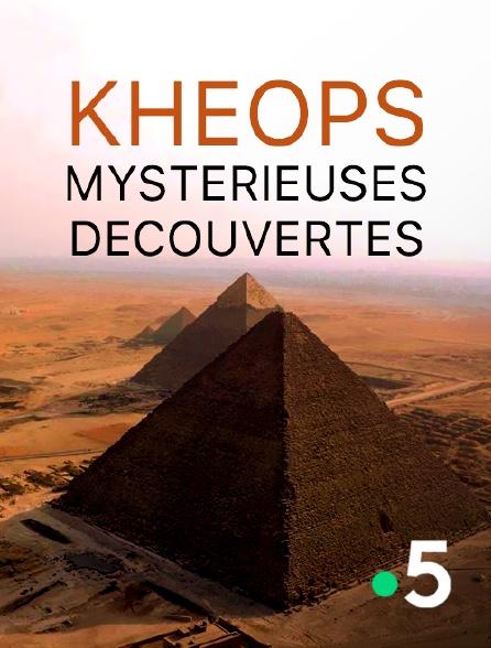 France 5 - Khéops, mystérieuses découvertes