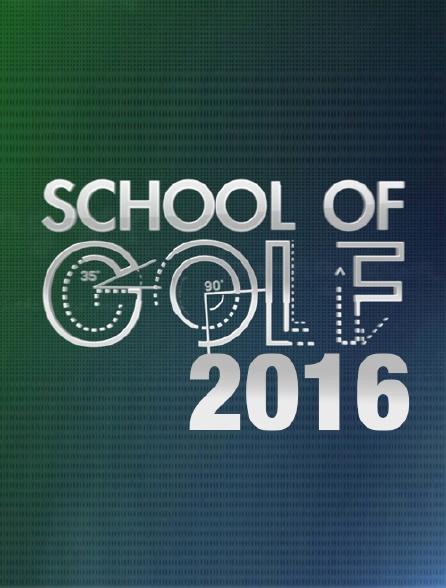 School of Golf 2016