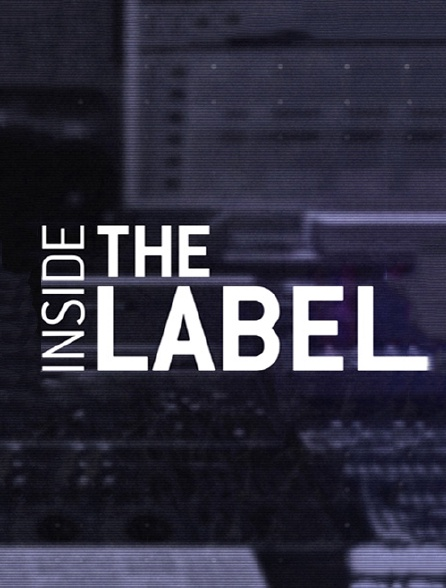 Inside the Label