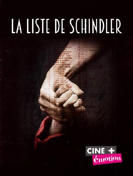 Ciné+ Emotion - La liste de Schindler