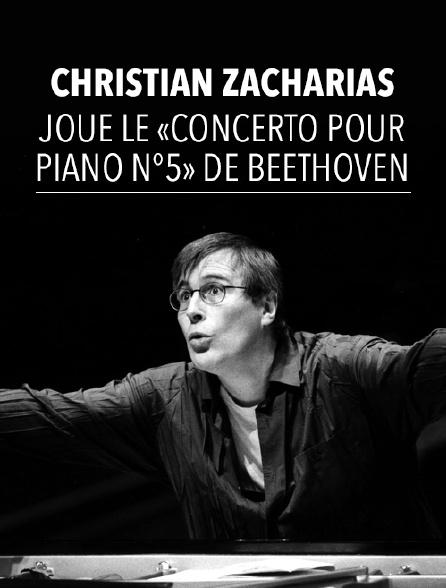 Christian Zacharias joue le «Concerto pour piano n°5» de Beethoven