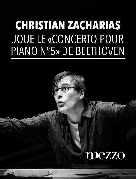 Mezzo - Christian Zacharias joue le «Concerto pour piano n°5» de Beethoven