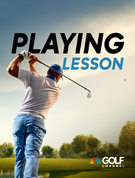 Golf Channel - Playing Lessons