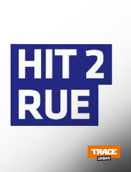 Trace Urban - Hit 2 Rue